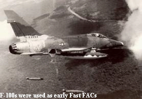 F-100s were used as early Fast FACs