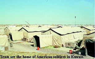 Tents are the home of American soldiers in Kuwait.