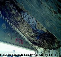 Hole in aircraft bunker made by LGB