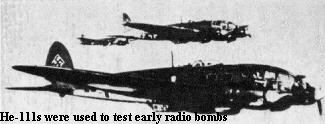 He-111s were used to test early radio bombs